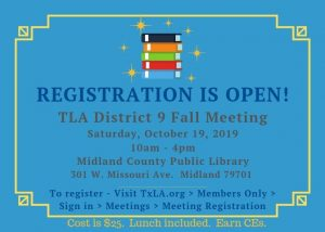 Registration is now open for our TLA District 9 Fall Meeting